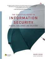 The Executive Guide to Information Security